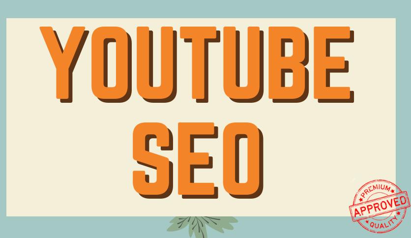 YouTube SEO Increase Rankings Videos