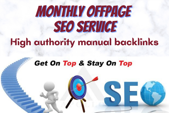 I will do monthly off page SEO service,  high authority manual backlinks for any website ranking in