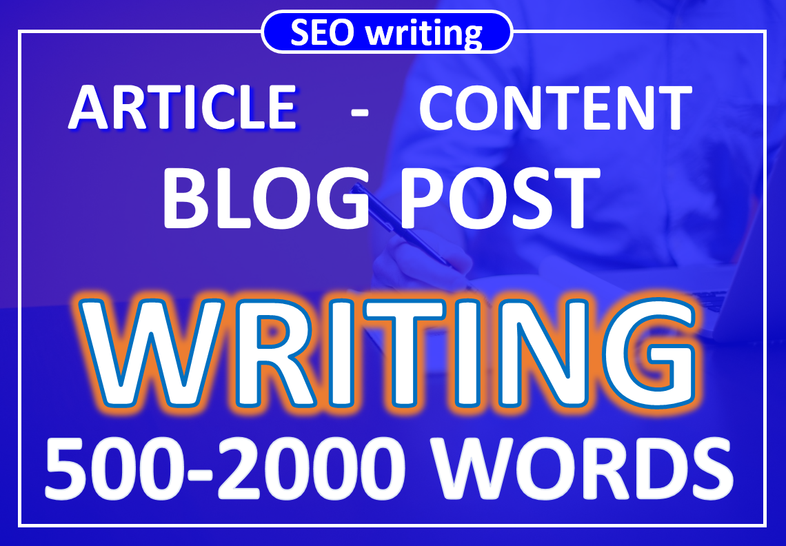 2000 words SEO articles - blog - content writting on any niche