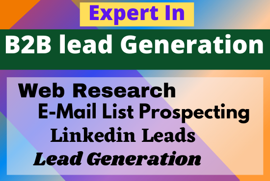I will do 100 b2b lead generation and email list building
