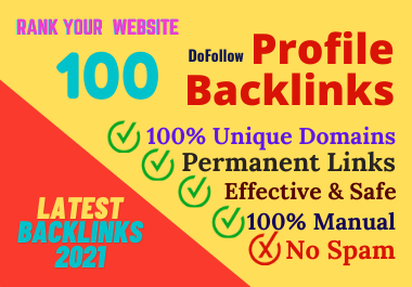 Manually Created 100 Profile Backlinks From High Authority Websites
