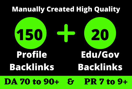 150 PR9 + 20 Edu/Gov PR9 High Quality Profile Backlinks To Boost Your Website Ranking