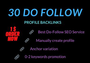 I will Manually create 30 dofollow profile backlinks -2021