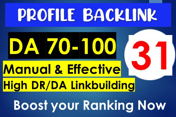 Manually Create 31+ High Quality SEO Profile Creation Backlinks Mix Permanent Link building