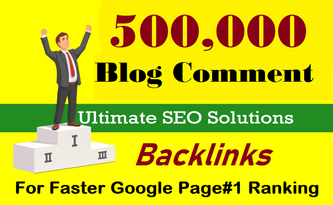 500,000 GSA Verified blog comments for google ranking