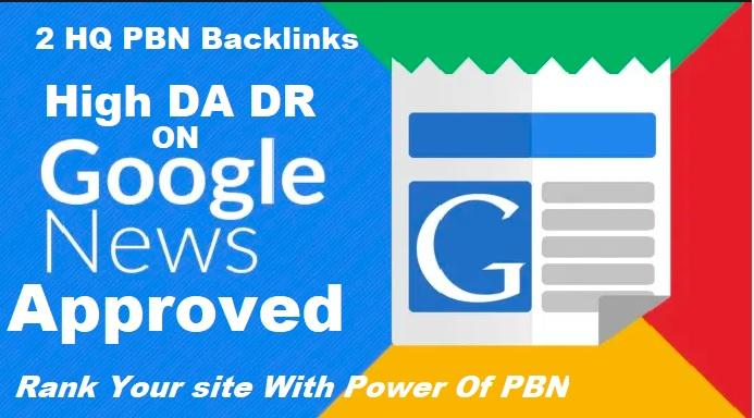 Create 2 HomePage Google News Approved PBN Backlinks &ndash Dofollow high Quality Backlinks
