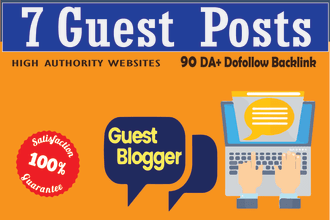 I will write and publish 7 guest post on high da 80 to 97