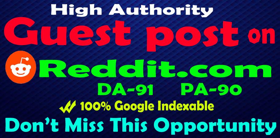 I will publish high quality guest post on Reddit. com DA91