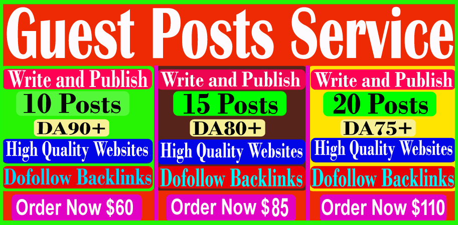 I will write and publish 10 guest post on high quality sites DA90+