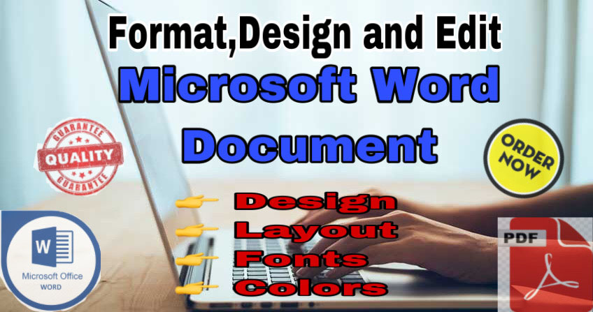 I will format,  design and edit your microsoft word document and PDF 10 Pages