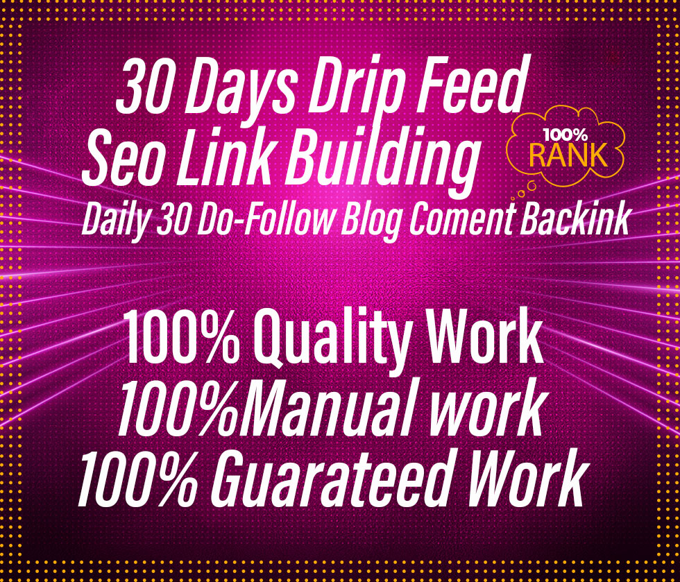 I will submit 30 days drip feed daily 30 blog comments link building service