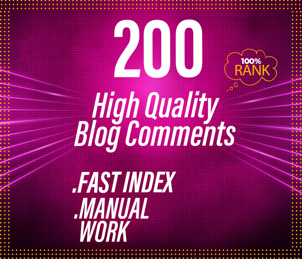I will create 200 dofollow blog comment backlinks