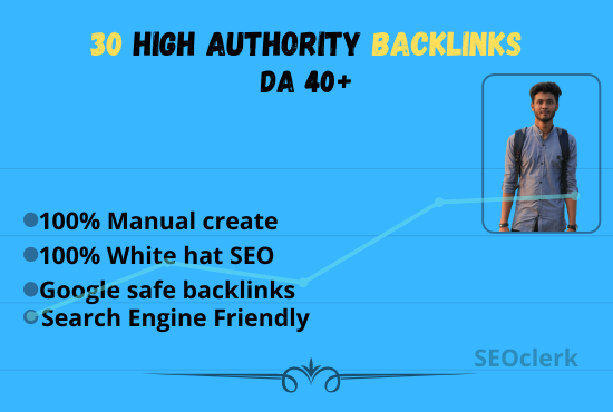 I will provide 30 High authority (DA 40+) Backlinks for rank your website.