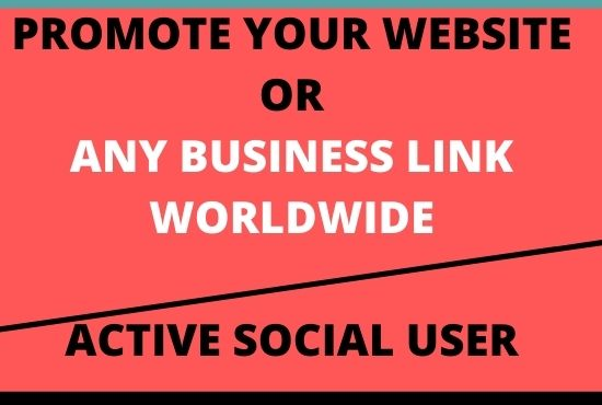I will promote your website, blog,  product,  10 million active peoples