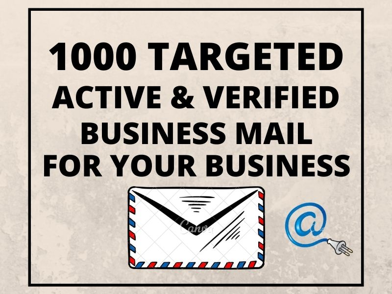 Provide 1000 Targeted Active & Verified Business Mail