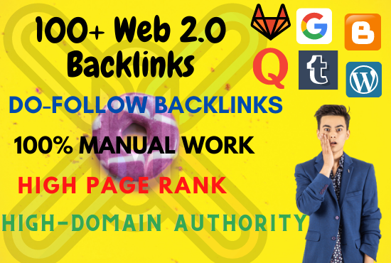 Get 30+ High-Quality,  Do-Follow WEB 2.0 Backlinks for ranking top your website