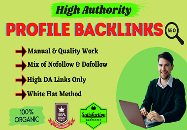 I will manually create 100 high authority do follow profile backlinks