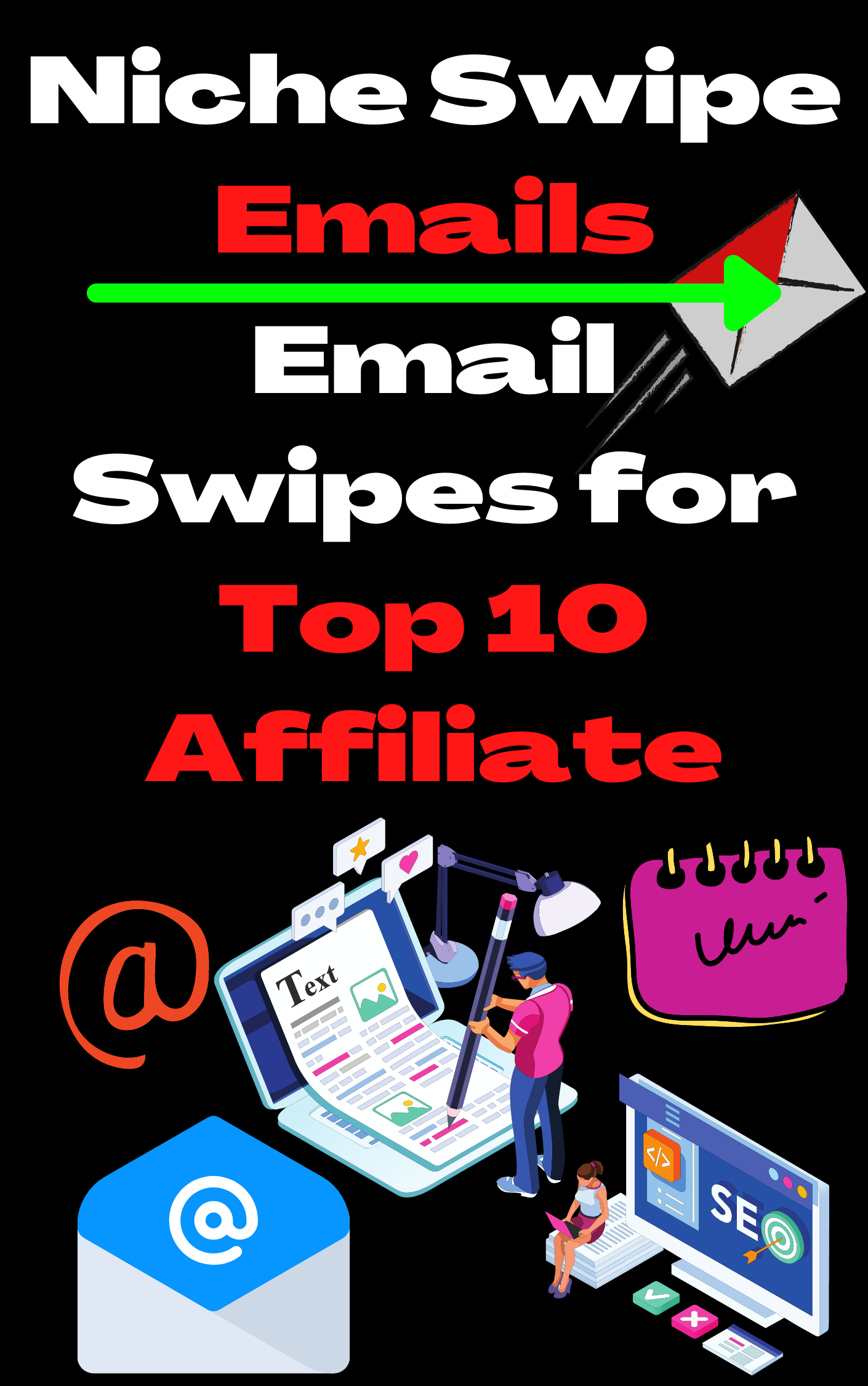 Niche Swipe Emails - Email Swipes for Top 10 Affiliate Niches 2021