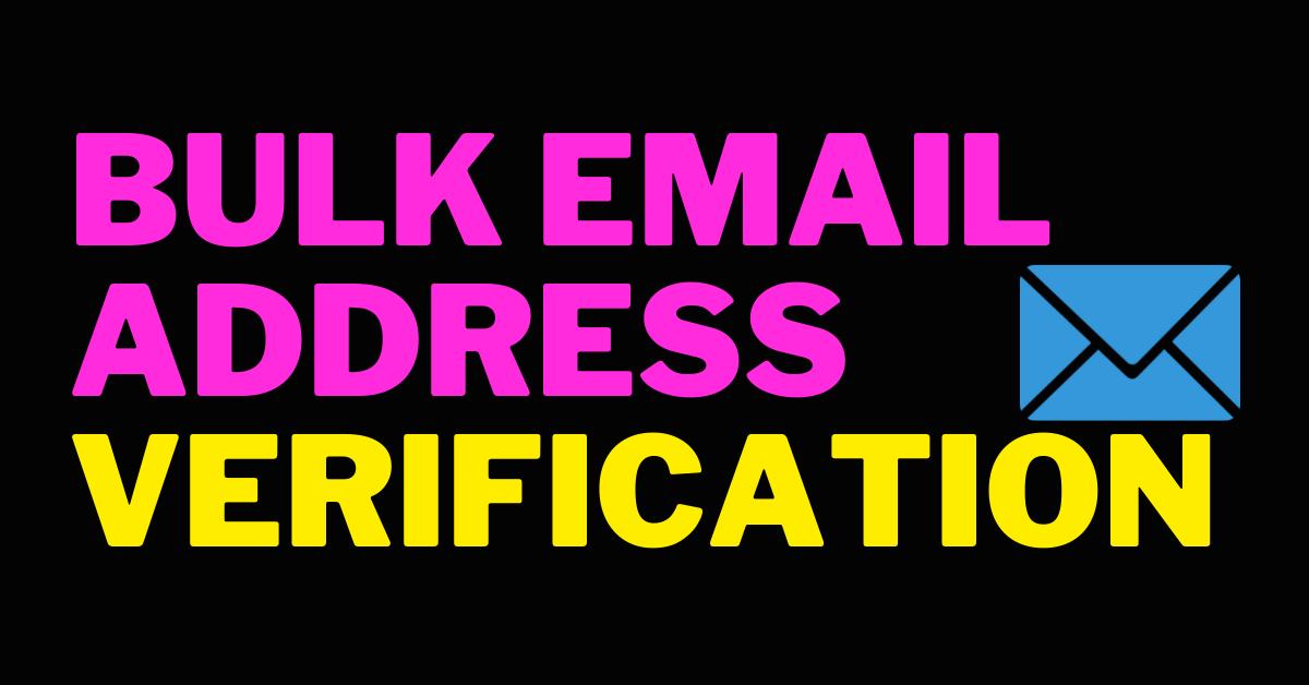 I Will Provide Bulk Email Address Verification