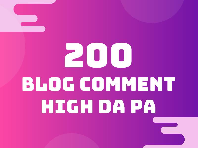 I will do 200 do follow manual blog comments high da pa