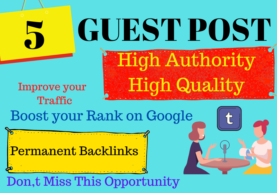 Write And Publish 5 Permanent Guest Posts on 80 plus DA sites,  SEO backlinks