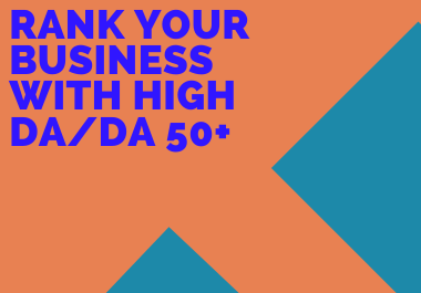 I will do guest post on da 50+ with do-follow backlink on high authority sites with all categories