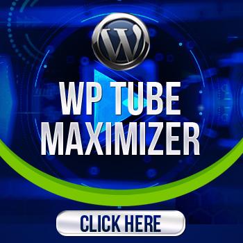 WP Tube Maximizer Plugin best Software selling