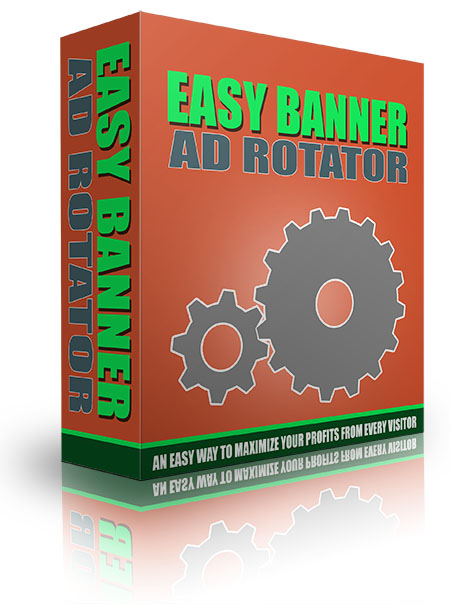 Easy Banner Ad Rotator An Easy way to maximize your profits from