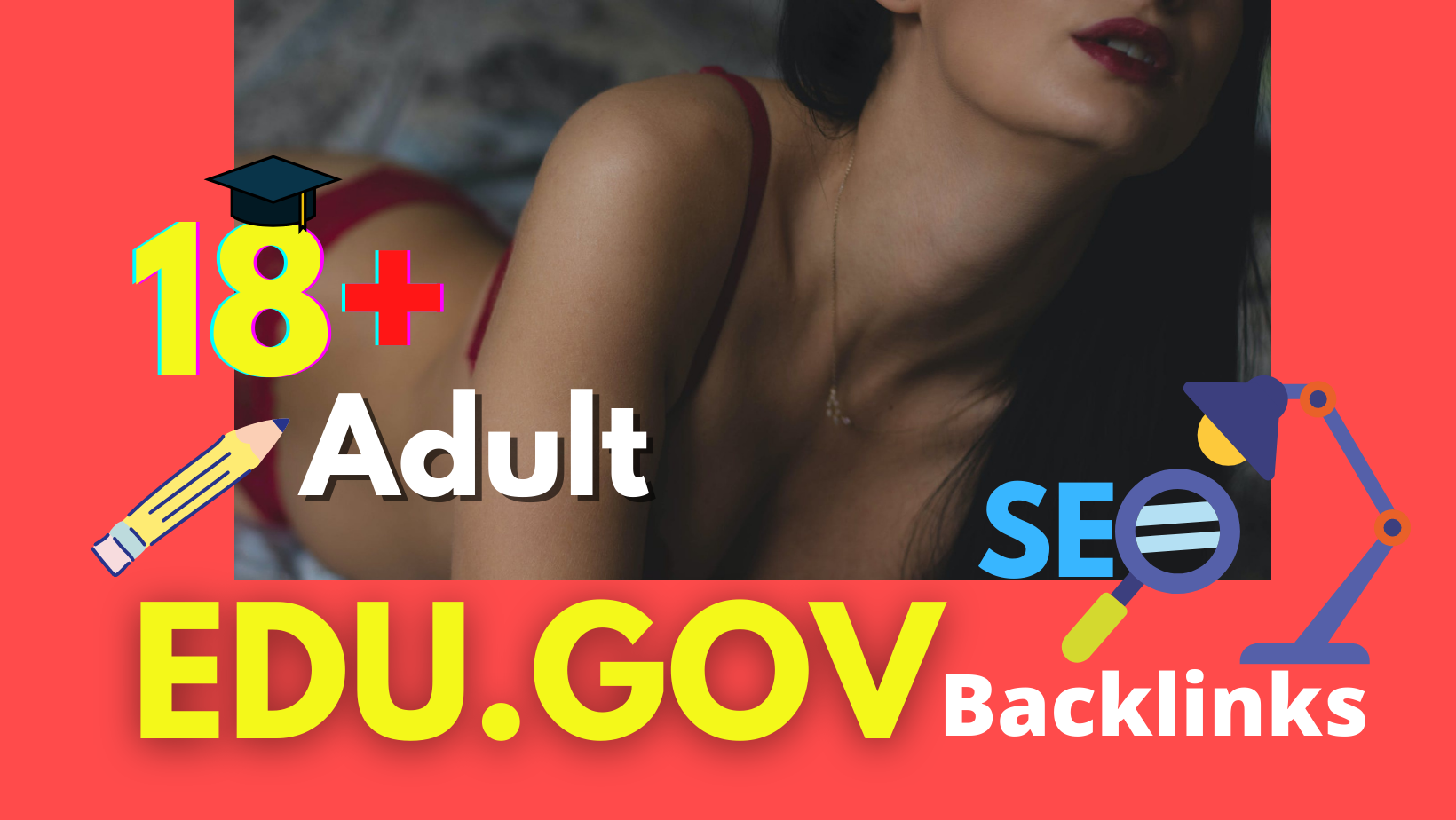 I will manually 100 EDU. GOV backlinks highDA-PA google Top ranking for your adult websites