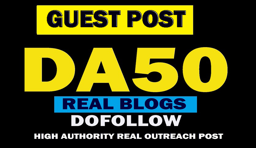 i will Write And Publish 10 High Quality DOFOLLOW And High DA PA Guest Post ON 24 Hours