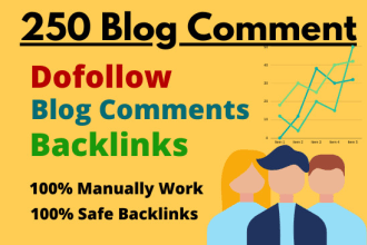 i will do 250 blog comments backlinks manualy work