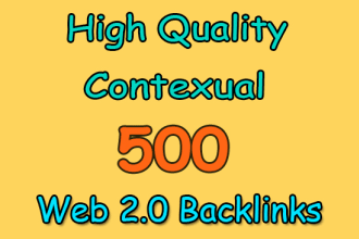 Get 500 High DA Web2.0 Backlinks Manually Submission