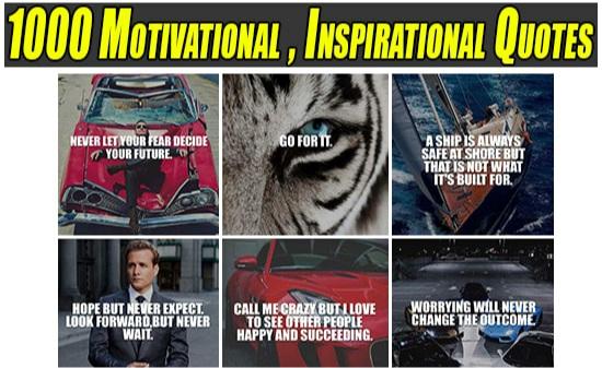 1000 Motivational, Inspirational Quotes