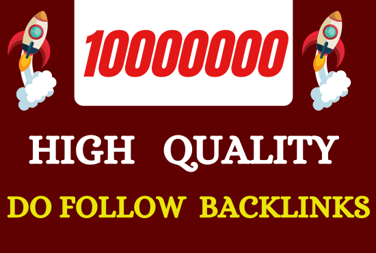I will build 10 million do follow SEO backlinks for the faster index on Google