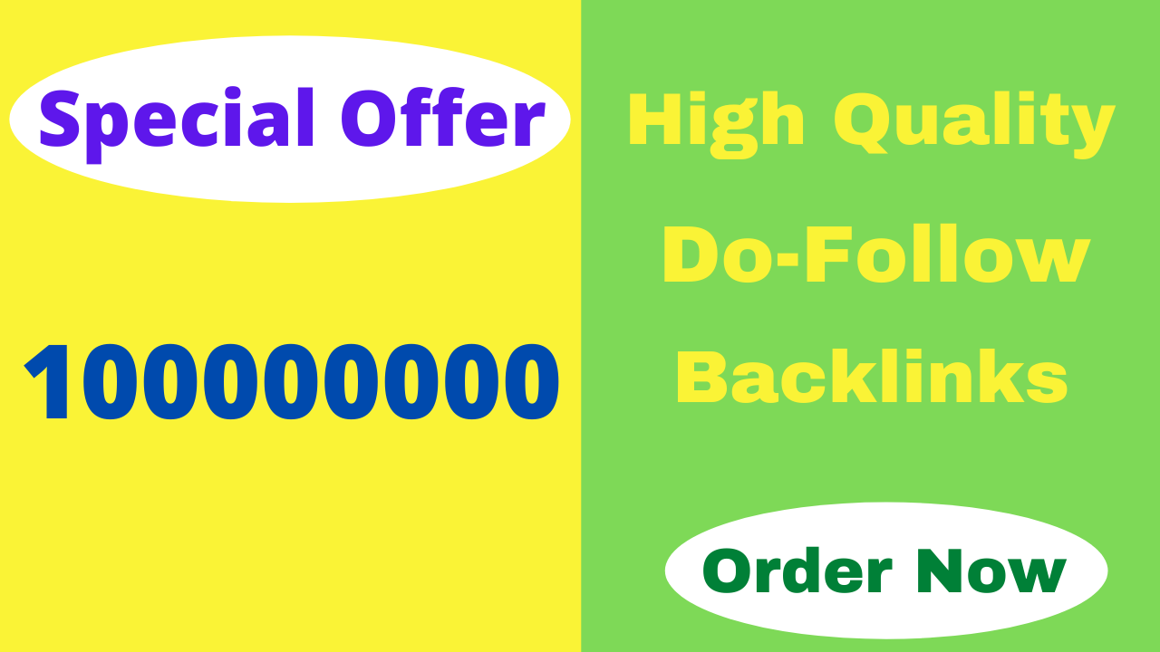 I will build 100 million do follow SEO backlinks for the faster index on Google