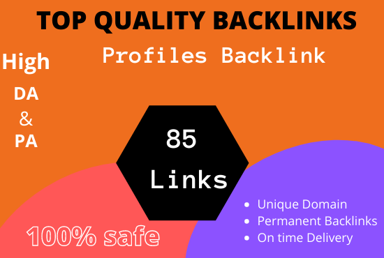 Manually create 85 TOP quality and DA Profile Backlinks