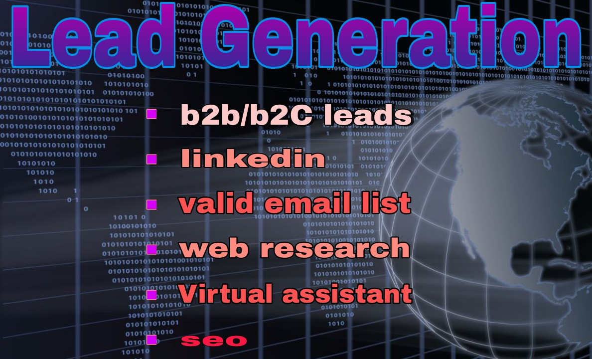I will provide lead generation the targeted person and location for your business.