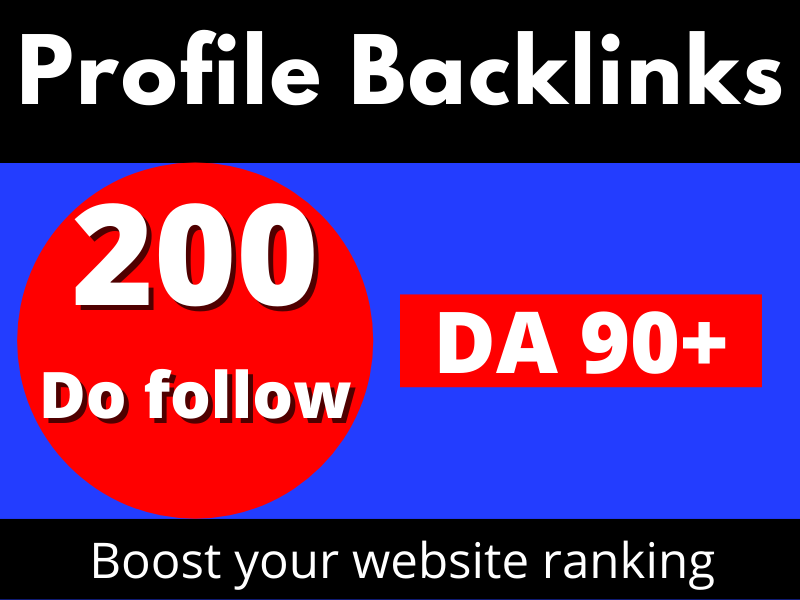 90+DA Dofollow 200+ SEO Profile Create Backlinks