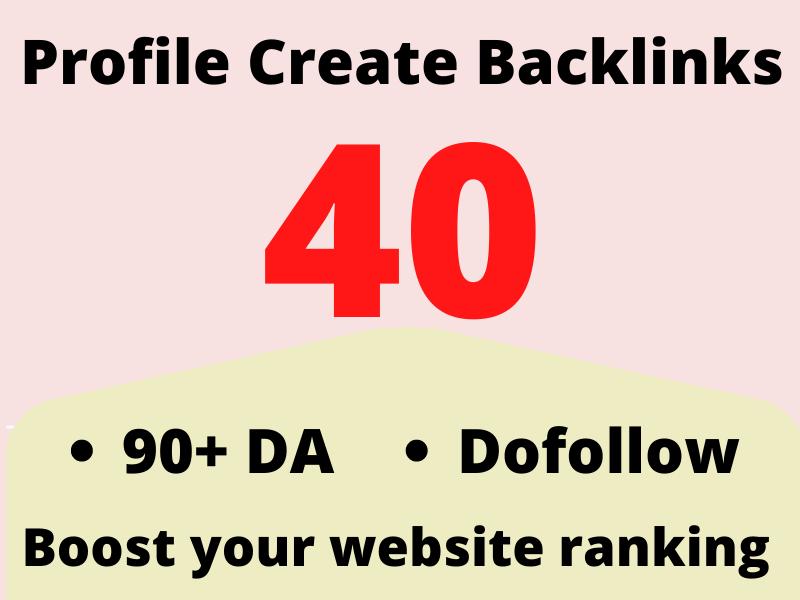 Dofollow 40 High Authority Profile Backlinks Creation
