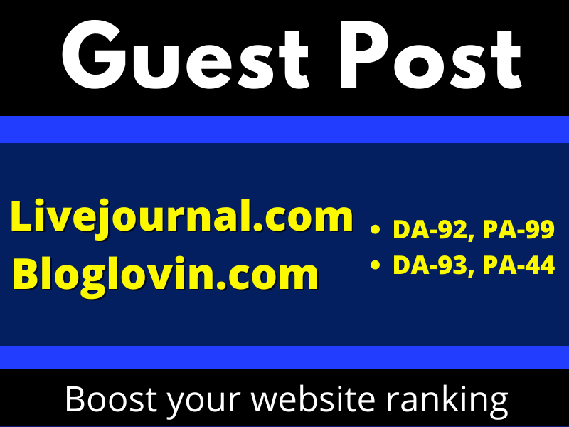 I will write and publish 3 Guest Posts on Livejournal and Bloglovin permanent backlinks