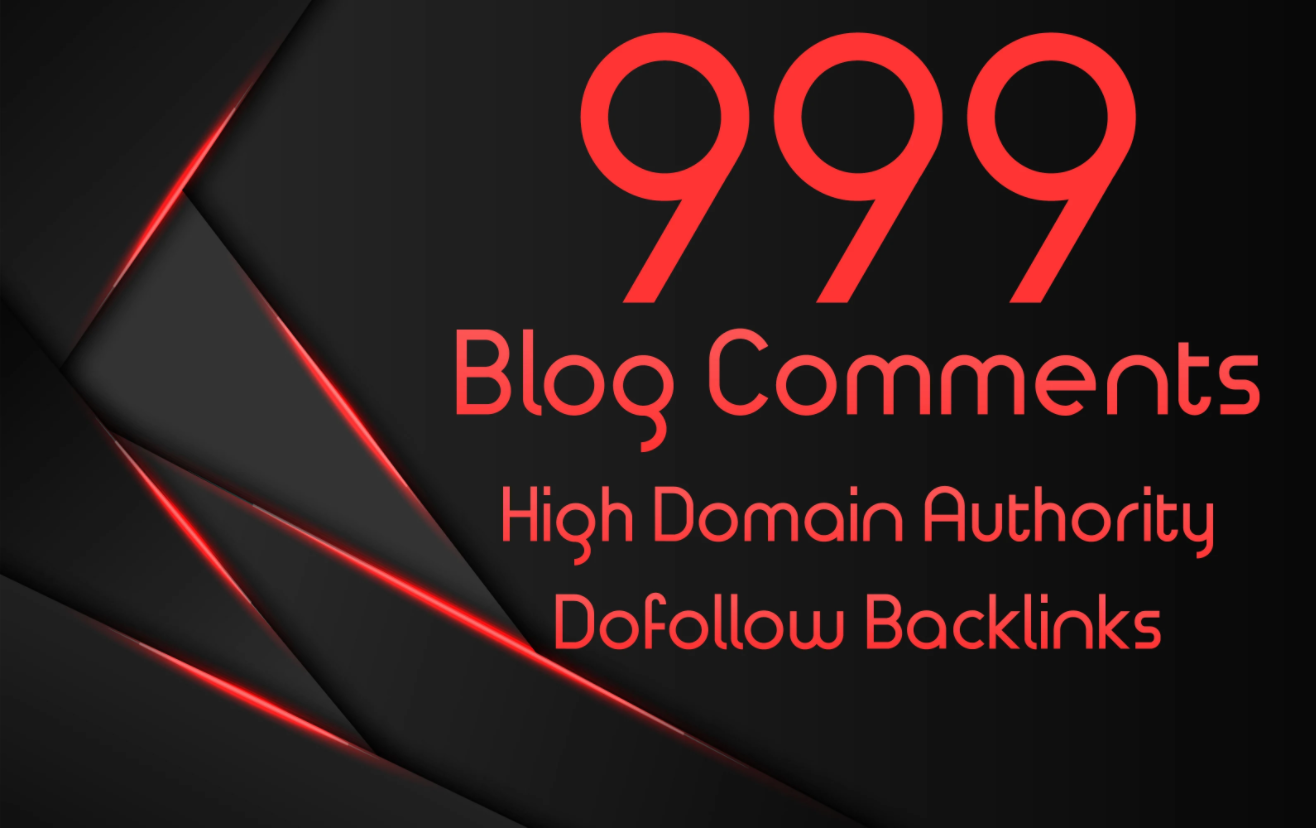 I will do 999 dofollow blog comments backlinks in high DA PA