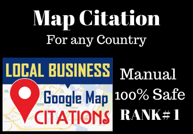 300 Manual Google Map Citations on Google Maps must rank your website in local seo