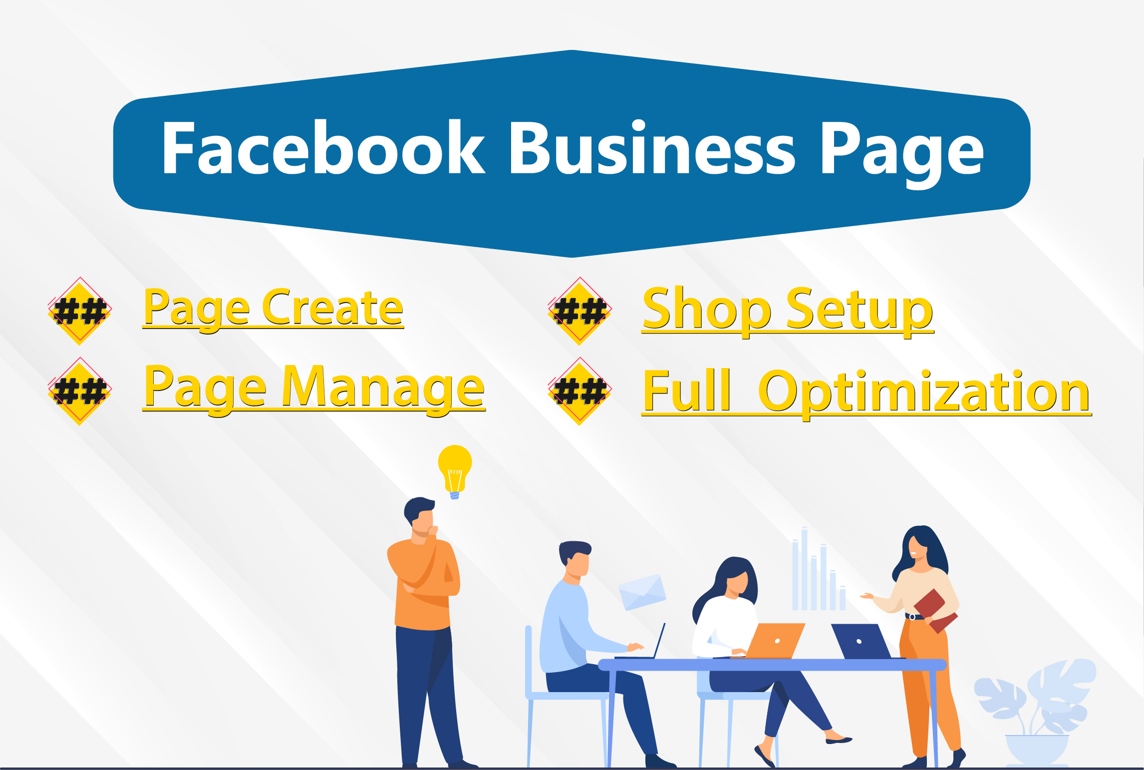 I will set up and design Facebook business page professionally