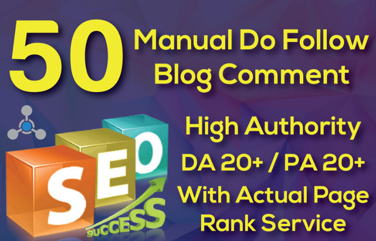 i will provide 50 manual do follow blog comments