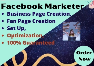 I will do Facebook page creation,  set up and optimized it.