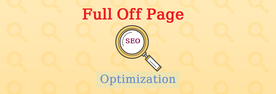 Full Off Page Optimization for your website