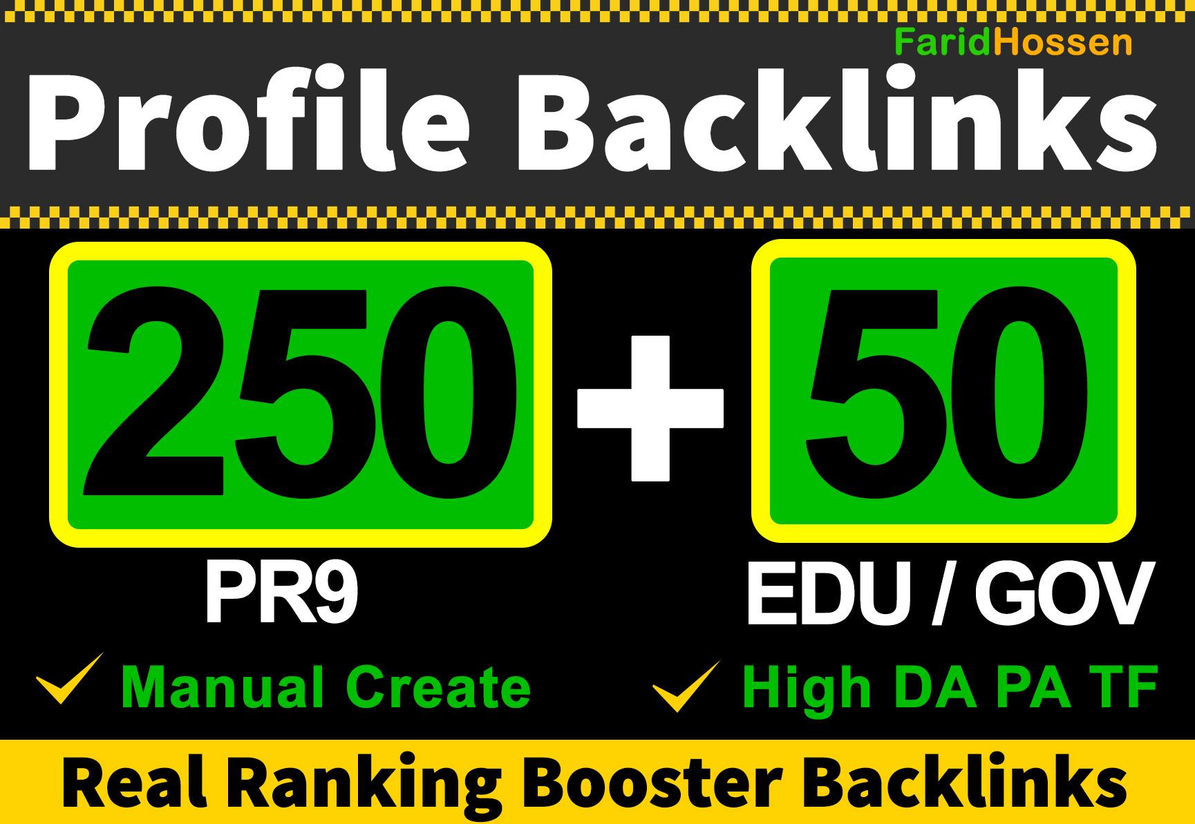 Handmade 250 PR9 + 50 EDU GOV High Authority Profile Backlinks, Real Ranking Booster