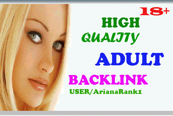18+X 450+ High quality Dofollow backlinks for Adult site/Escorts/Dating Rank Booster UP To Pr9