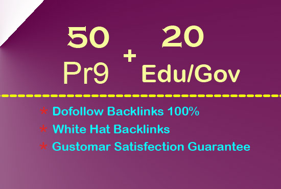 70 Permanent Backlinks 50 PR9 +20 EDU/GOV 80+ DA High Quality SEO Backlink