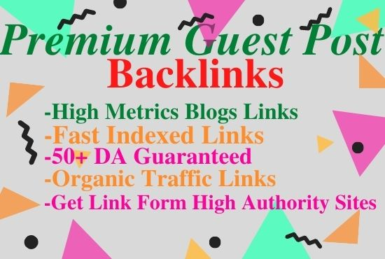 Write And Publish Guest Post On 10 high authority Websites Da 60 Plus